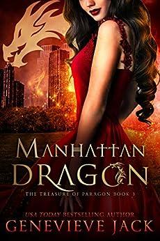 Manhattan Dragon (The Treasure of Paragon Book 3) by [Genevieve Jack]