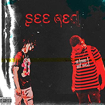 See Red (feat. Chicago2x)