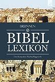 Brunnen Bibel-Lexikon: Das kompakte Nachschlagewerk - Derek Williams