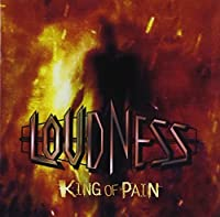 King of Pain Inga Ouhou by LOUDNESS (2014-08-06)