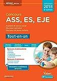 Concours ASS, ES, EJE tout-en-un: Assistant de service social, éducateur spécialisé, éducateur de jeunes enfants (Admis social)