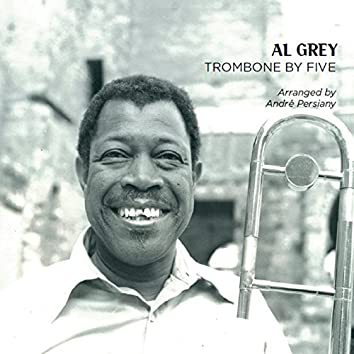 Trombone by Five (Arranged by André Persiany)