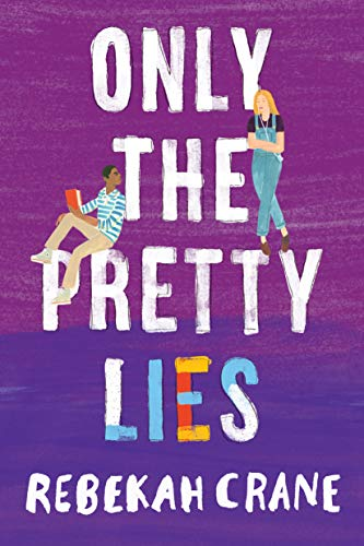 Only the Pretty Lies (English Edition)