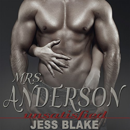 Mrs. Anderson Unsatisfied Audiobook By Jess Blake cover art