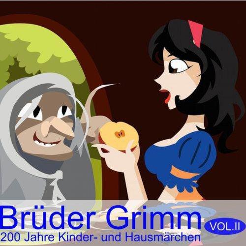 Brüder Grimm: 200 Jahre Kinder- und Hausmärchen Vol. 2 Titelbild