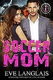 Soccer Mom (Killer Moms Book 1)