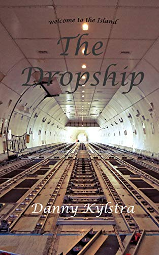 The Dropship: Welcome to the island (English Edition)