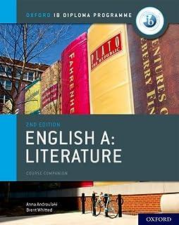 IB English A: Literature IB English A: Literature Course Book (Oxford Ib Diploma Programme)