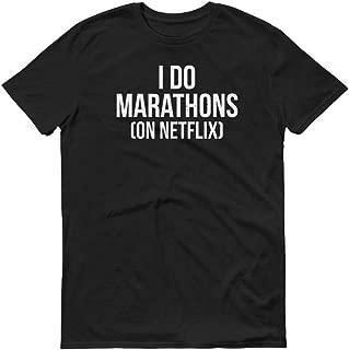 i run marathons on netflix shirt