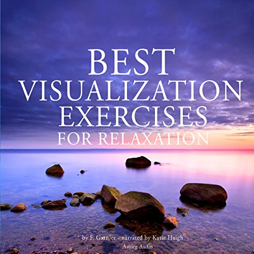 Couverture de Best visualization exercises for relaxation
