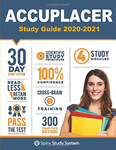 ACCUPLACER Study Guide: Spire Study System & Accuplacer Test Prep Guide...