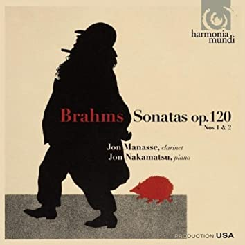 Brahms: Sonatas Op. 120 Nos. 1 & 2 for Clarinet and Piano