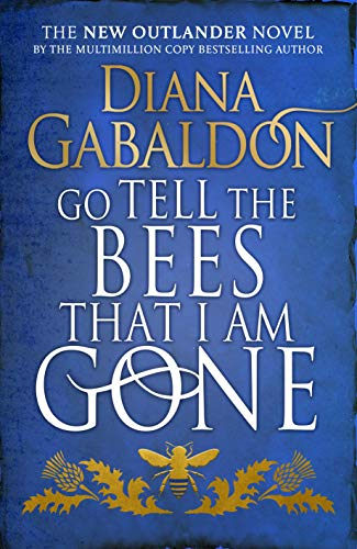 Go Tell the Bees that I am Gone: (Outlander 9) (English Edition)