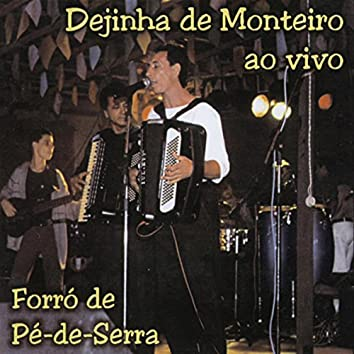 Forró De Pé  De  Serra (Ao Vivo)