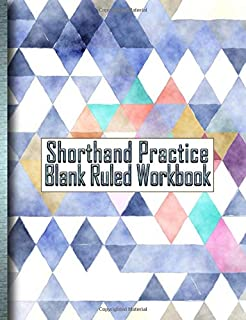 Shorthand Practice Blank Ruled Workbook: 150 Pages for Gregg Shorthand Practice