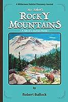 Mr. Robert's Rocky Mountains