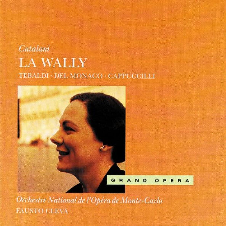 Catalani: La Wally / Tebaldi, del Monaco, Cappuccilli; Cleva