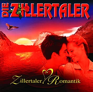 Zillertaler Romantik