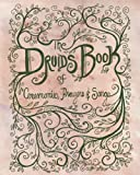 The Druid's Book of Ceremonies, Prayers and Songs