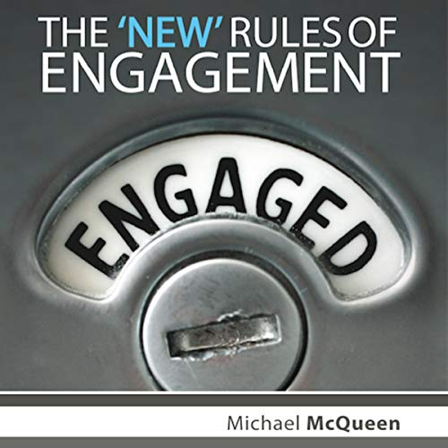 The New Rules of Engagement: A Guide to Understanding & Connecting With Generation Y audiobook cover art