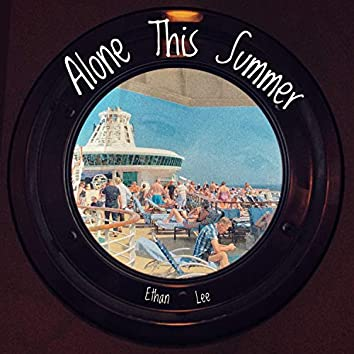Alone This Summer