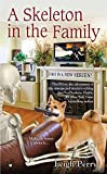 A Skeleton in the Family (A Family Skeleton Mystery)
