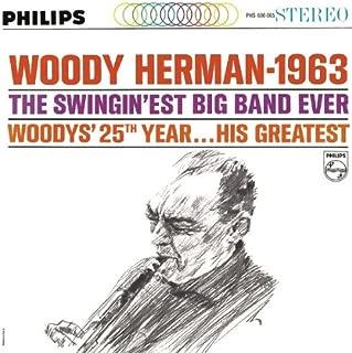 Woody Herman-1963 Swingin'est Big Band Ever 25th Year-His Greatest