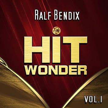 Hit Wonder: Ralf Bendix, Vol. 1