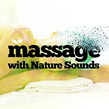 Massage with Nature Sounds