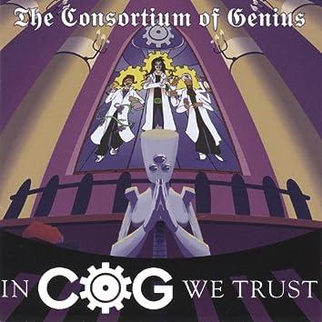 In C.O.G. We Trust