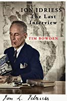 Ion Idriess: The Last Interview