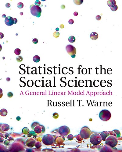 Compare Textbook Prices for Statistics for the Social Sciences: A General Linear Model Approach  ISBN 9781107576971 by Warne, Russell T.