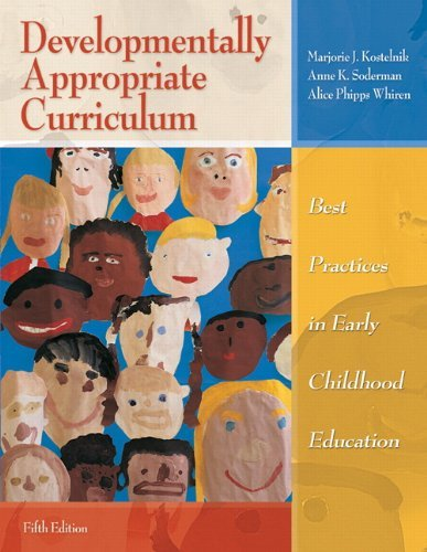 Instructor's Copy Developmentally Appropriate Curriculum Best practices in Early Childhood Education 5th Edition
