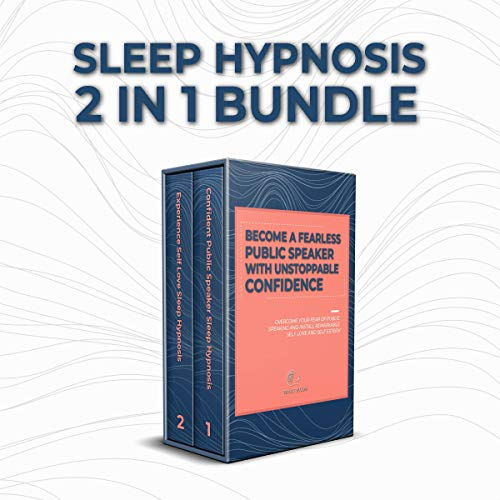 『Sleep Hypnosis: 2 in 1 Bundle - Become a Fearless Public Speaker with Unstoppable Confidence』のカバーアート