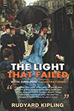 The Light That Failed : Classic Edition With Original Illustrations