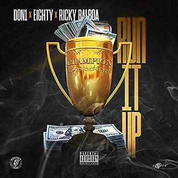 Run It Up (feat. Eighty & Ricky Balboa)