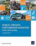Public–Private Partnership Monitor: Papua New Guinea (English Edition)