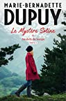 Le mystère Soline, tome 1 : Au-delà du temps (2/2) par Dupuy