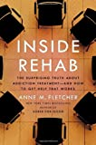 Image of Inside Rehab: The Surprising Truth About Addiction Treatment-and How to Get Help That Works