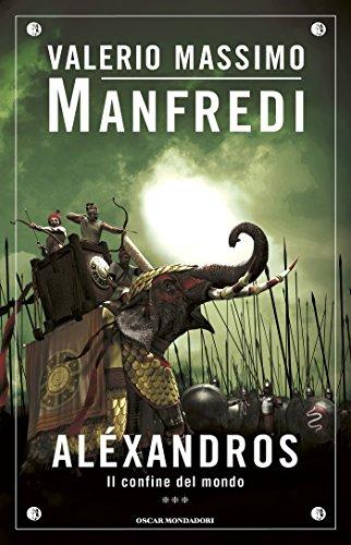 Aléxandros - 3. Il confine del mondo (Italian Edition)