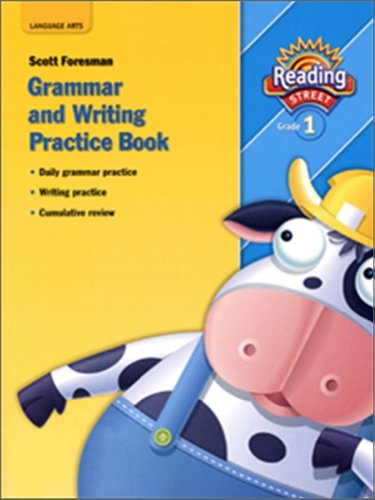 Reading 2007 Grammar And Writing Practice Book Grade 1 Reading Street