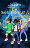 La Dama Fantasma: 2 (Los Decodificadores)