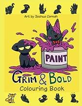 Grim & Bold Colouring Book