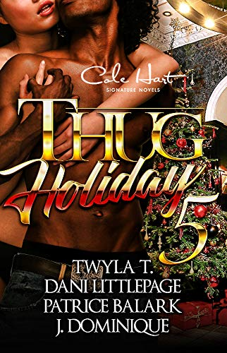 Thug Holiday 5: The Finale: An African American Romance Novel