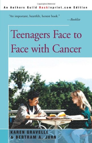 Teenagers Face to Face With Cancer by Karen Gravelle (2000-12-22)