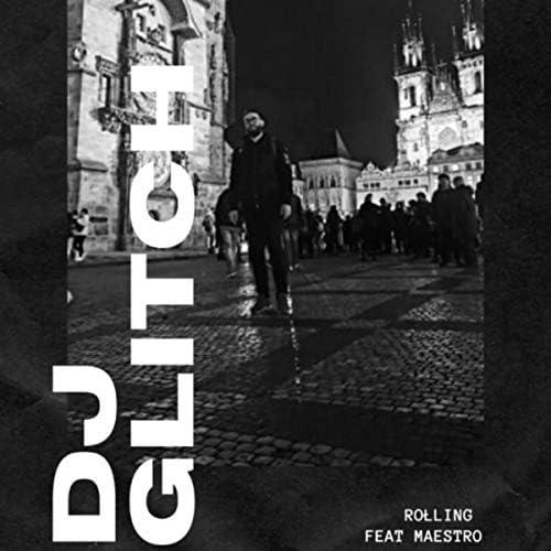 DJ Glitch feat. Maestro