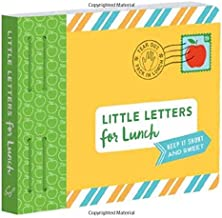Little Letters for Lunch: Keep it Short and Sweet (Lunch Notes for Kids, Letters to Kids, Lunch Notes Book)