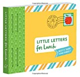 Little Letters for Lunch (Letters To My)