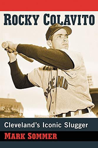 Rocky Colavito: Cleveland's Iconic Slugger