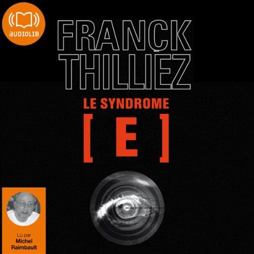Le Syndrome E (Franck Sharko & Lucie Hennebelle 1) audiobook cover art